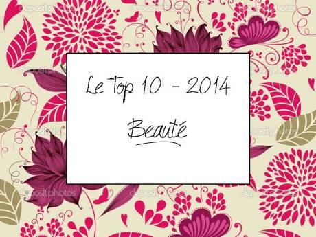 Top 10 beauté 2014 - It's Her MEss